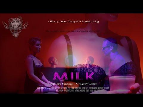 Milk - (2014) UNCUT  short film