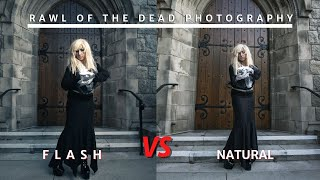 Flash vs Natural light - Rawl of the Dead