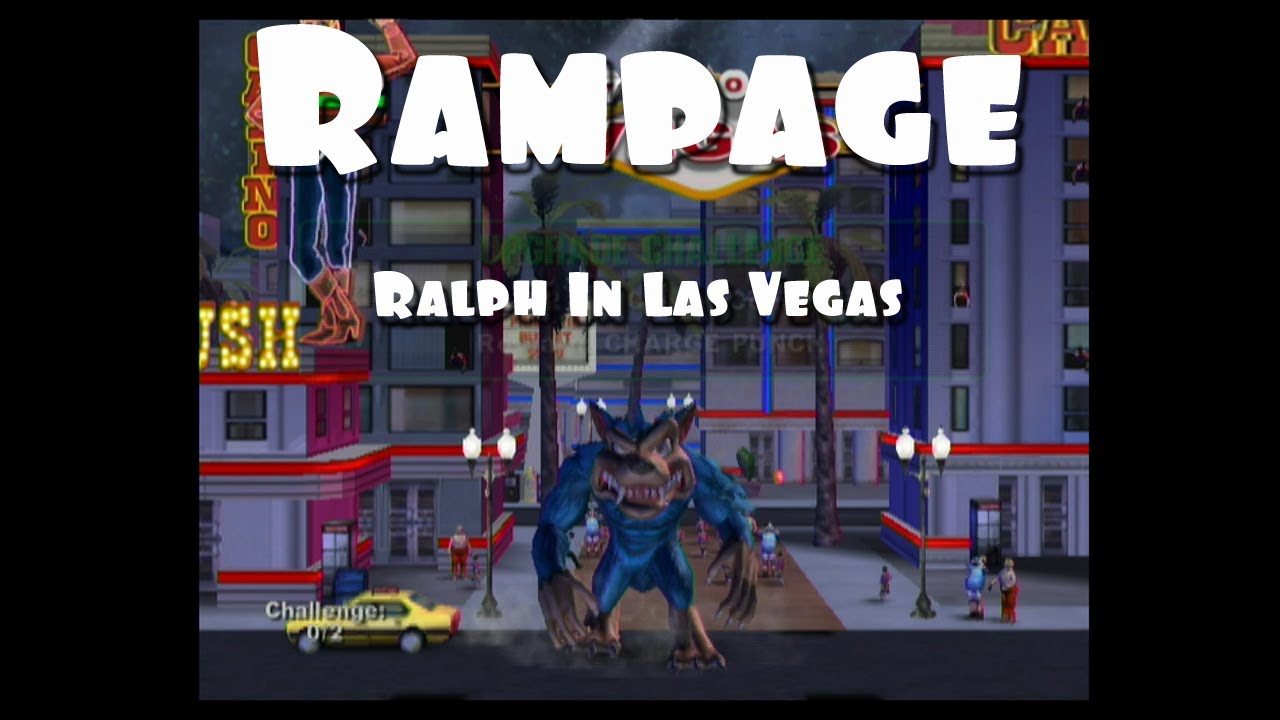 Rampage Gameplay Ralph The Wolf In Las Vegas Youtube