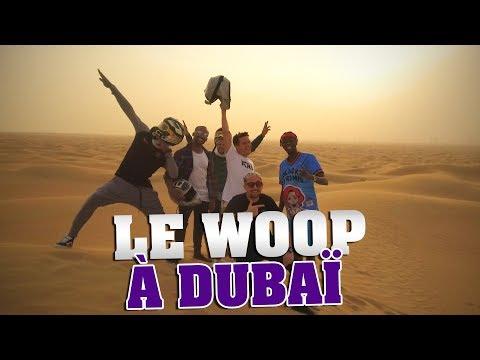 LE WOOP A DUBAÏ