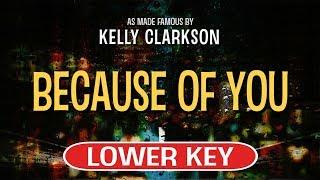 Because Of You (Karaoke Lower Key) - Kelly Clarkson