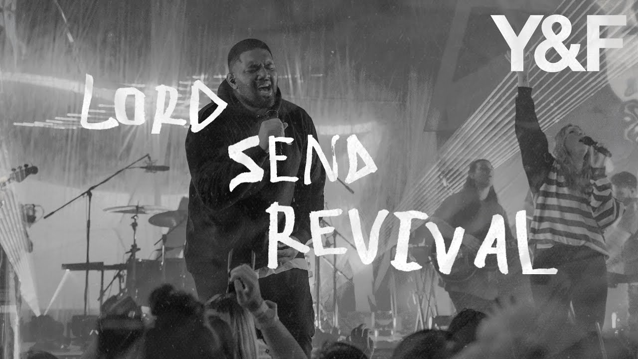 Lord Send Revival Live Hillsong Young Free Youtube