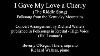 I Gave My Love a Cherry concert arrangement by Richard Walters