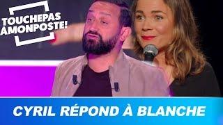 Cyril Hanouna répond à Blanche Gardin