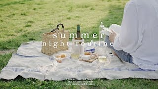 Summer night routine | Summer evening routine of a summer lover