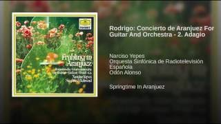 Rodrigo: Concierto de Aranjuez For Guitar And Orchestra - 2. Adagio