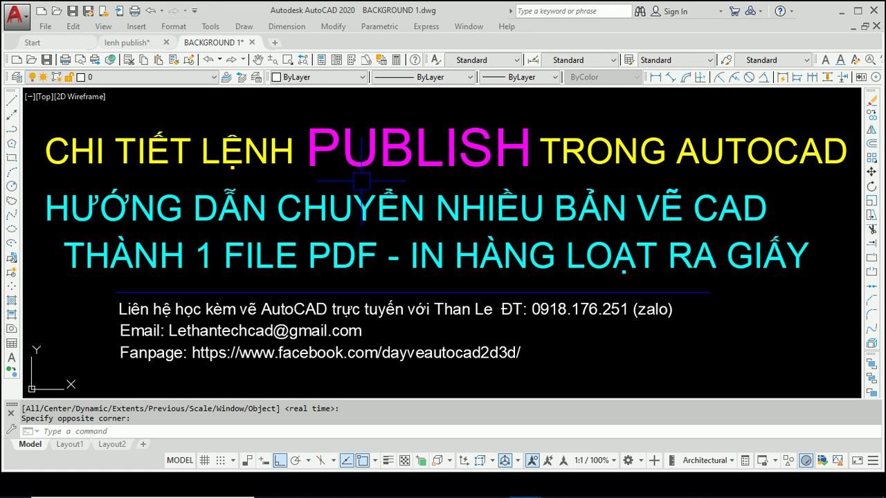 Chi tiết lệnh PUBLISH trong AutoCAD để xuất file CAD sang PDF, in hàng loạt bản vẽ ra giấy