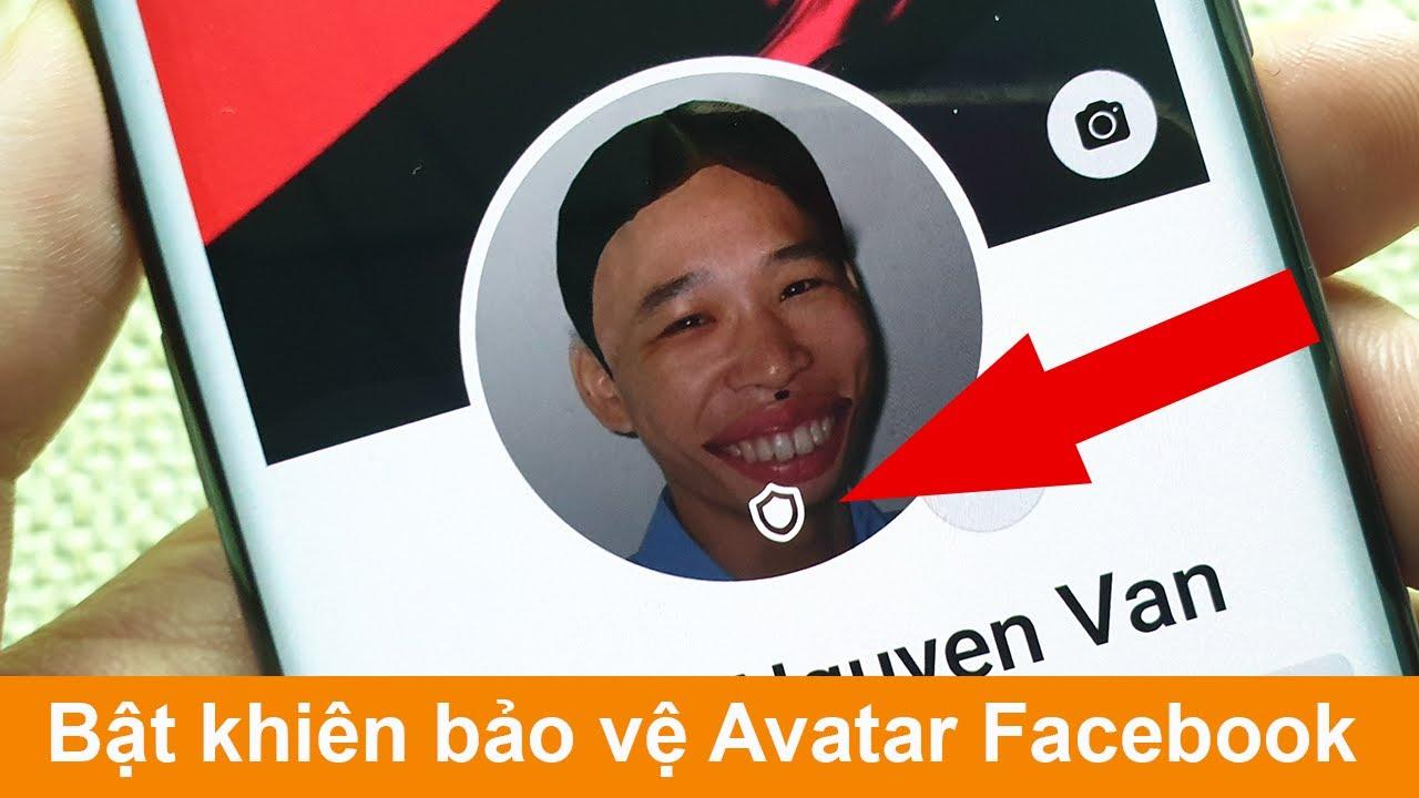 Cách bật khiên bảo vệ Avatar Facebook chỉ dân công nghệ mới biết