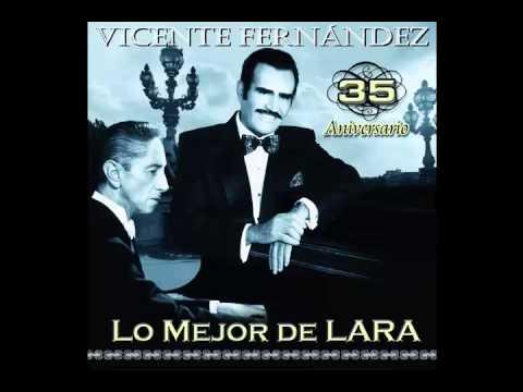 Vicente Fernández - Veracruz (35 Aniversario Lo mejor de Lara)