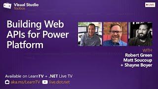 Visual Studio Toolbox Live - Building Web APIs for Power Platform