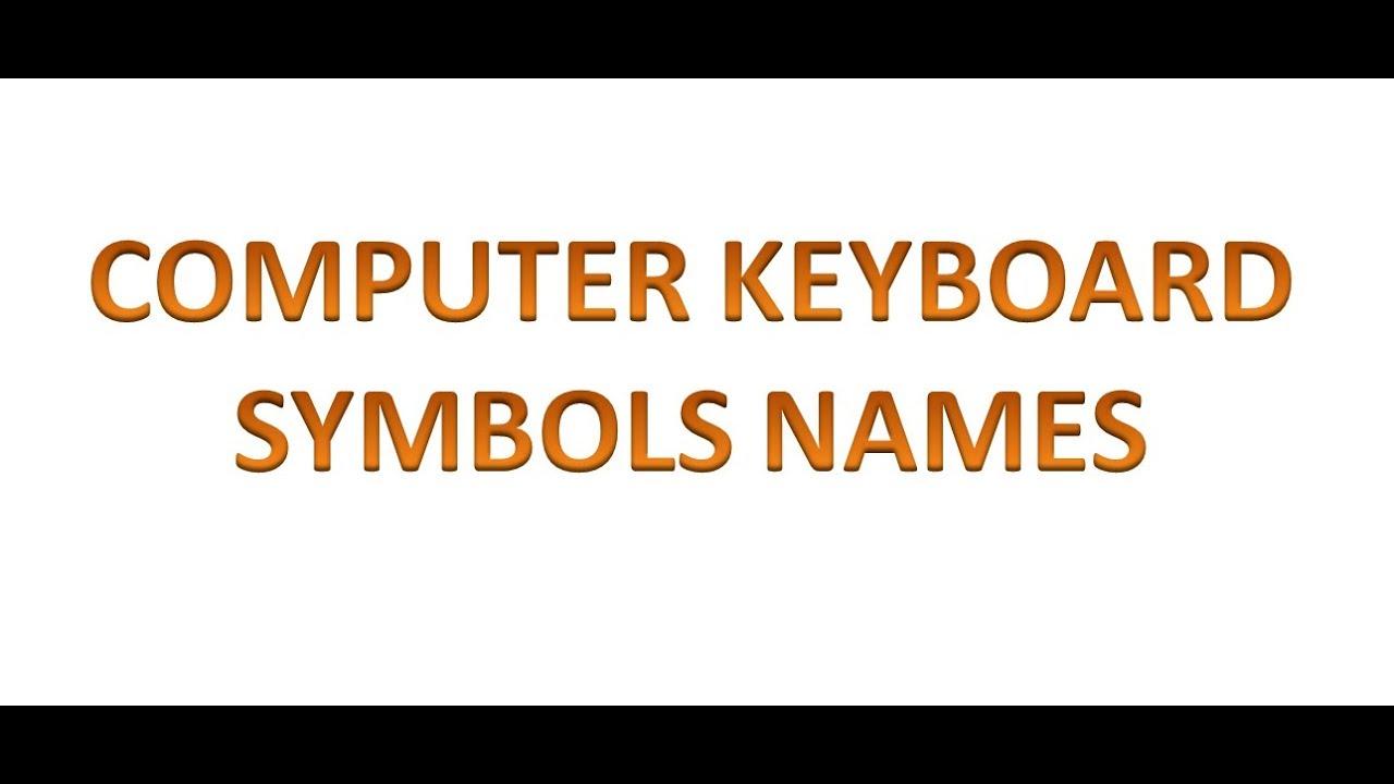 Computer Keyboard Symbol Names Youtube