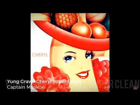 Yung Gravy- Cheryl Super Clean