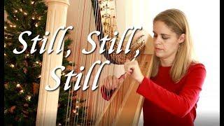 Still, Still, Still, arranged by Jodi Ann Tolman