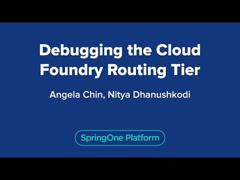 Debugging the Cloud Foundry Routing Tier