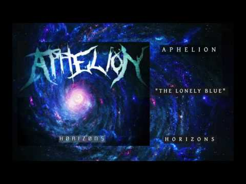 Aphelion - The Lonely Blue