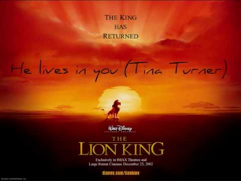The Lion King 2-He lives in you(Tina Turner)