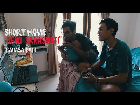 "Dewi Saraswati (Short Movie) ""Bahasa Bali"""