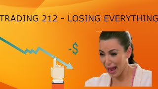 LOSING EVERYTHING  - Trading 212 Forex Trading #11