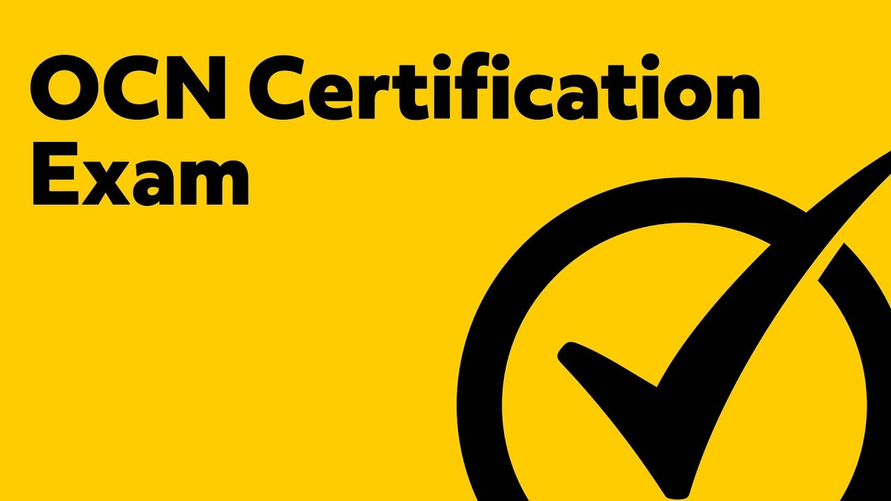 Ocn Certification Exam Youtube