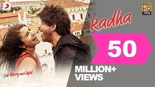 Shah rukh khan and anushka sharma are back, mesmerizing us with their latest chartbuster - radha. composed by pritam voiced shahid mallya sunidhi ...