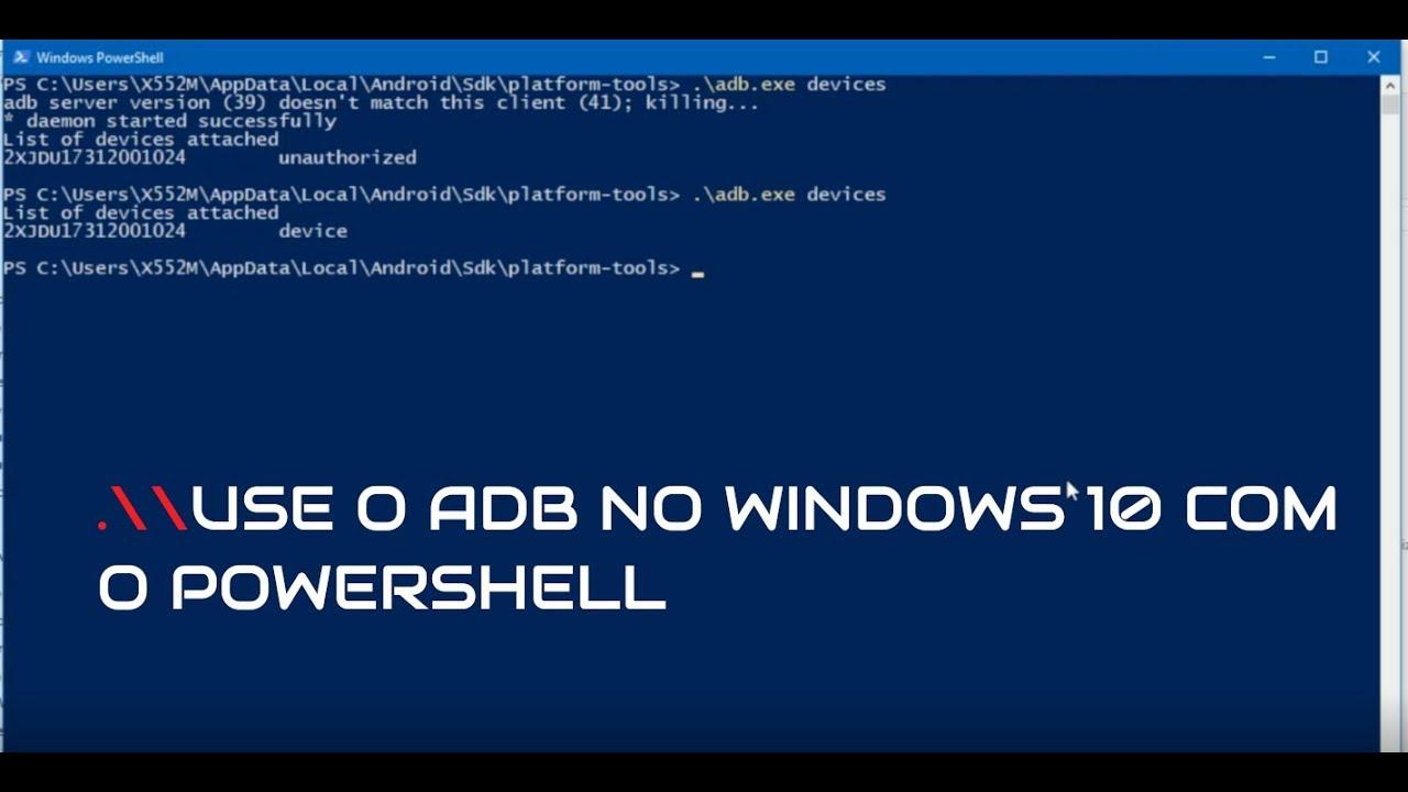 Como usar o adb no Windows 10 com o PowerShell
