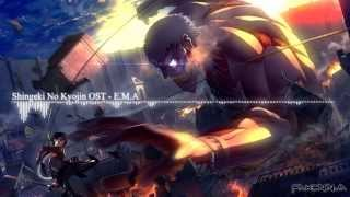 Video Attack On Titan / Shingeki No Kyojin OST - E.M.A download MP3, 3GP, MP4, WEBM, AVI, FLV Januari 2018