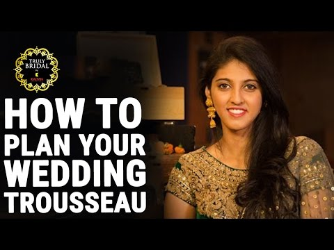 Bridal Fashionable Guide | How To Plan Your Wedding Trousseau