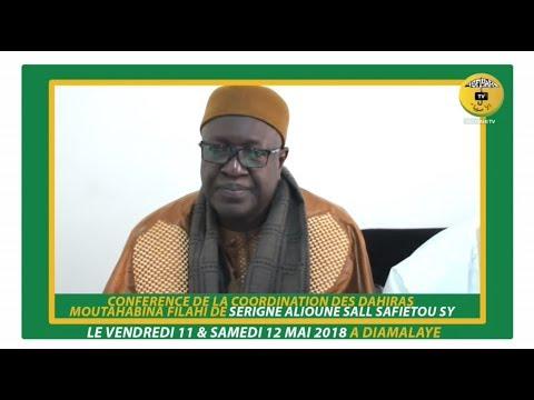 Annonce - Conference Diamalaye des Dahiras Moutahabina de Serigne Alioune Sall-   11 et 12 Mai 2018