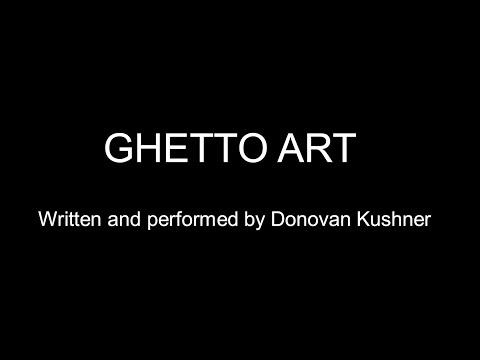 Ghetto Art by Donovan Kushner