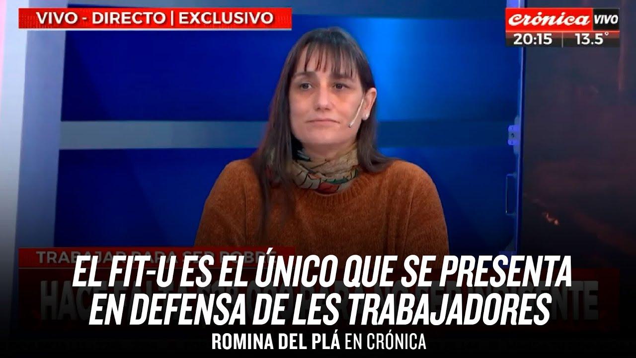"""""""El FIT-U es el único que se presenta en defensa de les trabajadores"""" // Romina Del Plá en Crónica"""