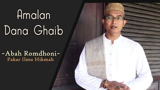 Gambar cover Inilah Amalan Dana Ghaib untuk mendatangkan rizki dari Abah Romdhoni