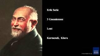 Erik Satie, 3 Gnossiennes, Lent