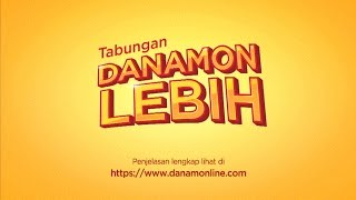 TVC Danamon Lebih 2015 - Tabungan dengan Bebas Biaya Admin dan Banyak Kelebihan Lainnya!