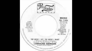 Lorraine Johnson - the more i get the more i want - Raresoulie
