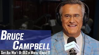 Bruce Campbell Says Ash Won't Be DLC In Mortal Kombat 11 - Jim Norton & Sam Roberts