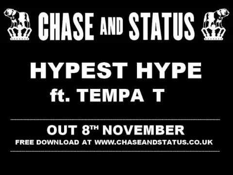 Chase & Status - Hypest Hype ft Tempa T