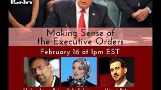 Webinar: Making Sense of the Executive Orders