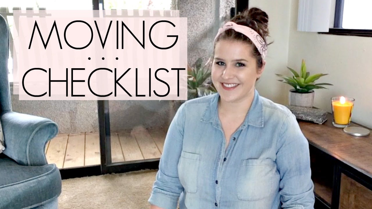 moving checklist timeline what to do before you move youtube