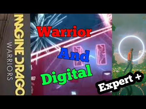 The HARDEST Imagine Dragons Songs In Beat Saber - Expert plus Warriors And Digital