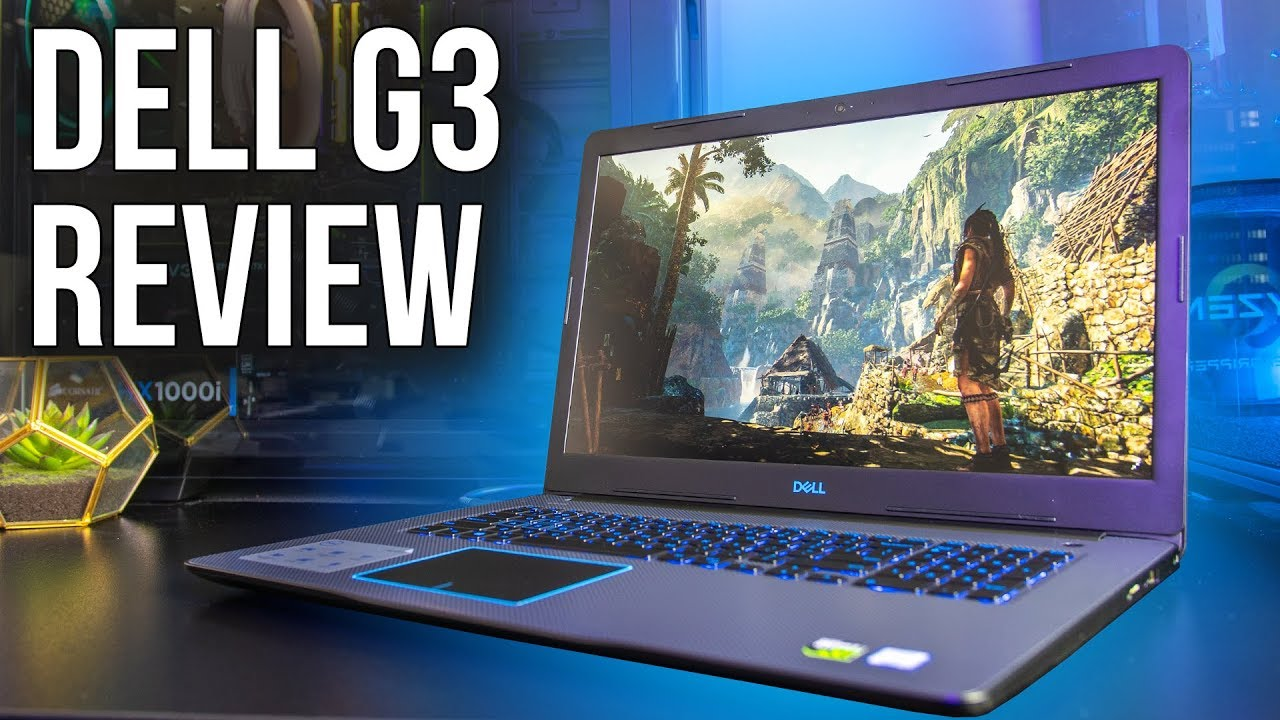 Great Budget Gaming Laptop? Dell G3 Review