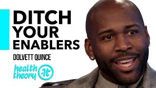 Change Your Life with This Simple Philosophy | Dolvett Quince on Health Theory