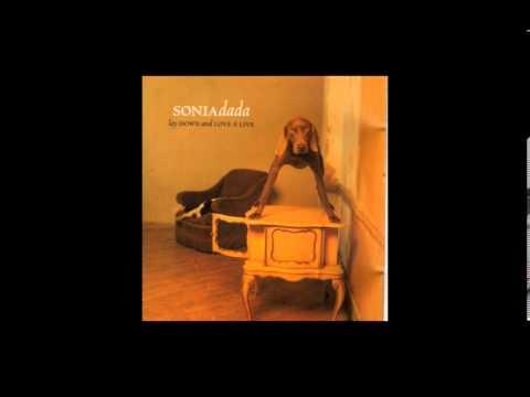 Sonia Dada- Lover- You Don't Treat Me No Good No More- Live