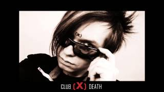 Club(X)Death - Don