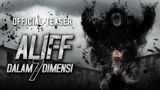 aliff dalam 7 dimensi official teaser 8 september 2016 hd
