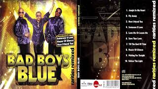 BAD BOYS BLUE HOW I NEED YOU 09