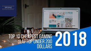Top 10 Cheapest Gaming Laptop Under 200 Dollars | Top ten best gaming laptops