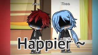 Happier ~ Sapphire||GMV||Nightcore|| {Audio and apps do not belong to me}
