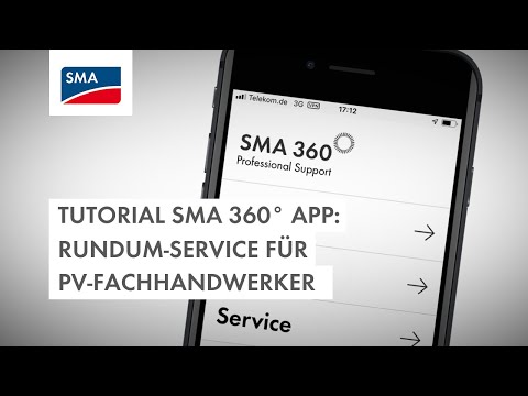 Tutorial SMA 360° App: Rundum-Service für PV-Fachhandwerker