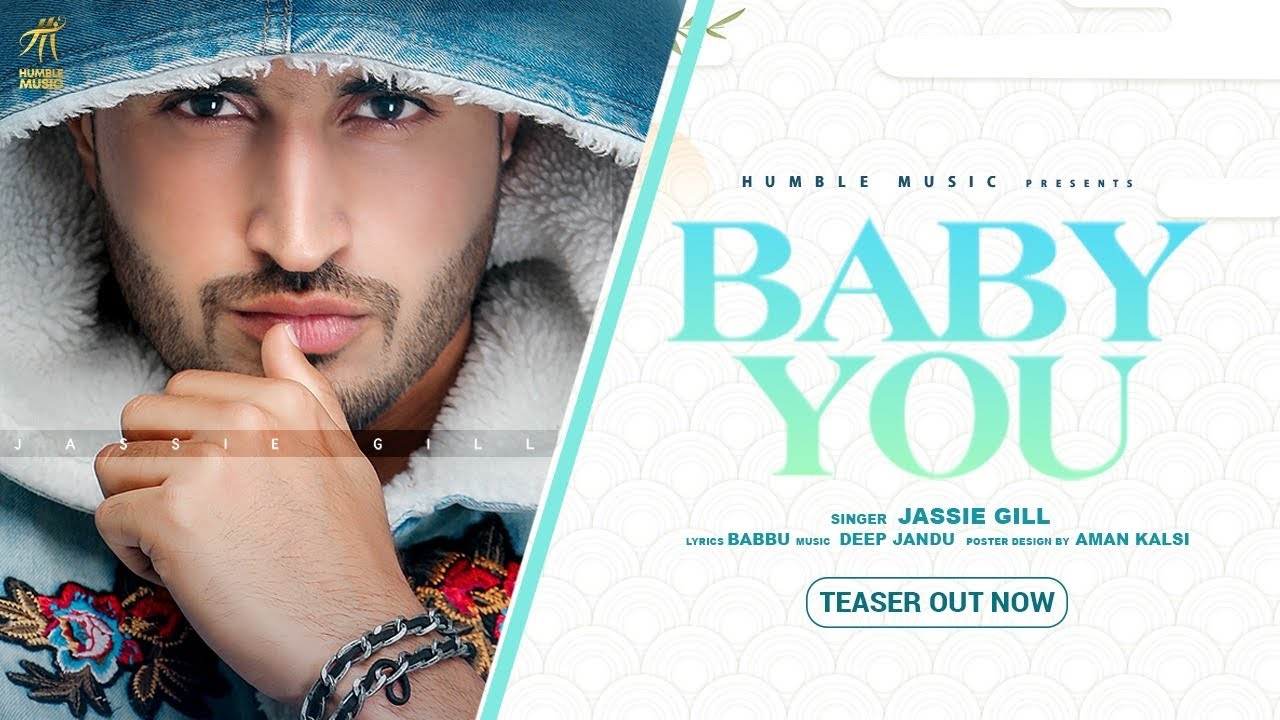 BABY YOU  ( TEASER ) | JASSIE GILL | DEEP JANDU | BABBU | BAL DEO | HUMBLE MUSIC |