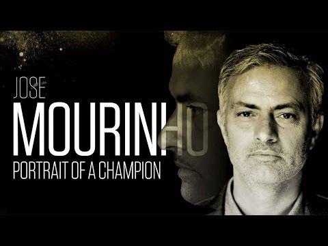 Jose Mourinho - Portrait of a Champion
